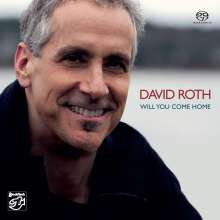 David Roth: Will You Come Home, Super Audio CD