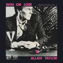 Allan Taylor: Analog Pearls Vol. 6: Win Or Lose, Super Audio CD