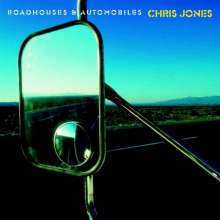 Chris Jones: Roadhouses & Automobiles, CD