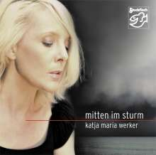 Katja Werker: Mitten im Sturm, CD