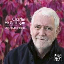 Charlie McGettigan: Some Old Someone, CD