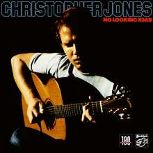 Chris Jones: No Looking Back (180g), LP