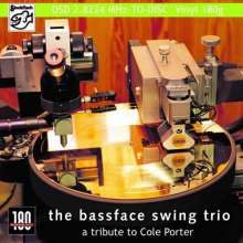 Bassface Swing Trio: A Tribute To Cole Porter (180g), LP