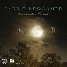 Carrie Newcomer: The Slender Thread (180g) (45 RPM), 2 LPs