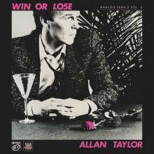 Allan Taylor: Analog Pearls Vol. 6: Win Or Lose (180g), LP