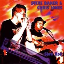 Steve Baker & Chris Jones: Slow Roll, CD