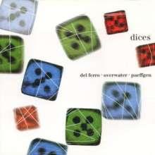 Del Ferro/Overwater/Paeffgen: Dices, CD