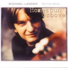 Michael Langer: Homespun Groove, CD