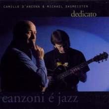 Camillo D'Ancona & Michael Sagmeister: Dedicato - Canzoni E Jazz, CD