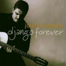 Joscho Stephan (geb. 1979): Django Forever, CD