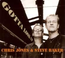 Steve Baker & Chris Jones: Gotta Look Up, CD