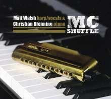 Matt Walsh & Christian Bleiming: MC Shuffle, CD