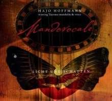 Hajo Hoffmann: Mandovocale/Licht und Schatten, CD