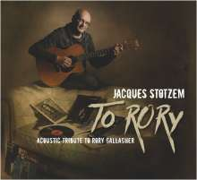 Jacques Stotzem: To Rory: Acoustic Tribute To Rory Gallagher, CD