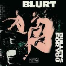 Blurt: Bullets For You, CD