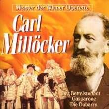 Carl Millöcker (1842-1899): Operetten (Auszüge), CD