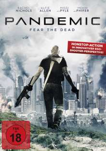Pandemic - Fear the Dead, DVD