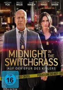 Midnight in the Switchgrass, DVD