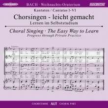 Chorsingen leicht gemacht: Bach, Weihnachtsoratorium BWV 248 (Alt), 2 CDs