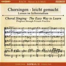 Chorsingen leicht gemacht: Bach, Messe h-moll BWV 232 (Sopran 2), 2 CDs