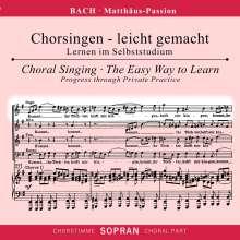 Chorsingen leicht gemacht: Bach, Matthäus-Passion BWV 244 (Sopran), 2 CDs