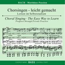 Chorsingen leicht gemacht: Bach, Matthäus-Passion BWV 244 (Bass), 2 CDs