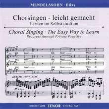Chorsingen leicht gemacht:Mendelssohn,Elias (Tenor), 2 CDs