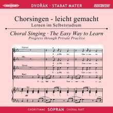 Chorsingen leicht gemacht:Dvorak,Stabat Mater (Sopran), 2 CDs