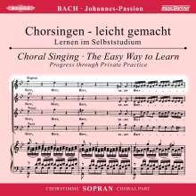 Chorsingen leicht gemacht: Bach, Johannes-Passion BWV 245 (Sopran), 2 CDs