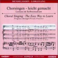 Chorsingen leicht gemacht:Mendelssohn,Lobgesang (Sopran), CD