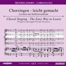 Chorsingen leicht gemacht:Mendelssohn,Lobgesang (Alt), CD