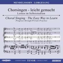 Chorsingen leicht gemacht:Mendelssohn,Lobgesang (Tenor), CD