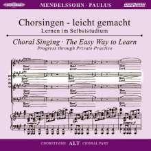 Chorsingen leicht gemacht:Mendelssohn,Paulus (Alt), 2 CDs