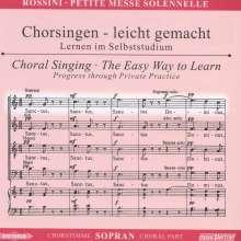 Chorsingen leicht gemacht:Rossini,Petite Messe Solennelle (Sopran), CD