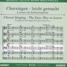 Chorsingen leicht gemacht:Rossini,Petite Messe Solennelle (Bass), CD