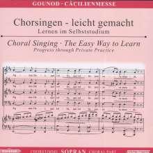 Chorsingen leicht gemacht:Gounod,Cäcilien-Messe (Sopran), CD