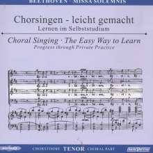 Chorsingen leicht gemacht:Beethoven,Missa Solemnis (Tenor), 2 CDs