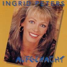 Ingrid Peters: Aufgewacht, CD
