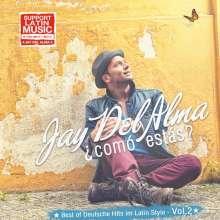Jay Del Alma: Como Estas-Best Of Deutsche Hits Im Latin Style, CD