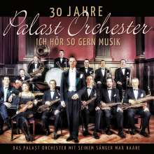 Max Raabe: Ich hör so gern Musik -  30 Jahre Palast Orchester, 2 CDs