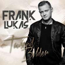 Frank Lukas: Tausend Bilder, CD