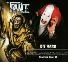 Trance: Die Hard / Boulevard Of Broken Dreams, 2 CDs