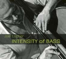 Joel Locher: Intensity Of Bass, CD