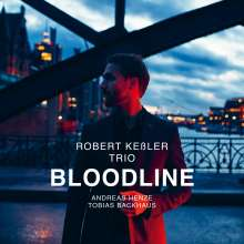 Robert Keßler: Bloodline, CD
