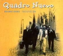 Quadro Nuevo: Buongiorno Tristezza, CD