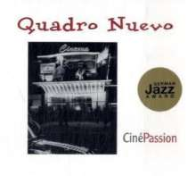 Quadro Nuevo: CinePassion, CD