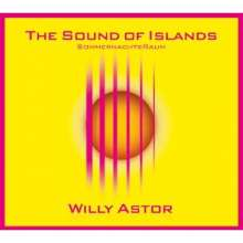Willy Astor: The Sound Of Islands - Sommernachtsraum, CD
