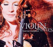 Martina Eisenreich: Violin Tales, CD