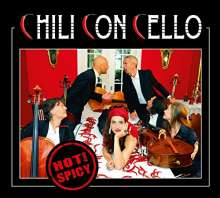 Chili Con Cello: Hot And Spicy, CD