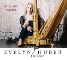 Evelyn Huber (geb. 1970): Somerville Samba, CD